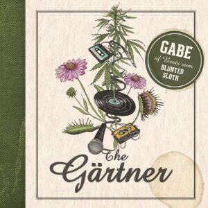 Gabe & Blunted Sloth – The Gärtner (Download)