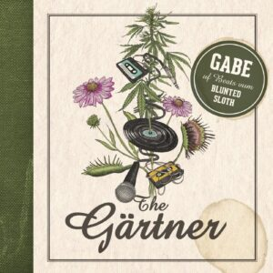 Gabe & Blunted Sloth – The Gärtner (Download)